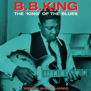 B.B. King ‎- The King Of The Blues: Original Blues Classics (LP) (180g Vinyl) (M/M) (Sealed)